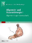 Allgemein- und Viszeralchirurgie I