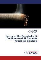 Survey of the Knowledge & Confidence of RT Students Regarding Smoking