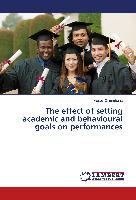 The effect of setting academic and behavioural goals on performances