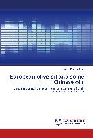 European olive oil and some Chinese oils