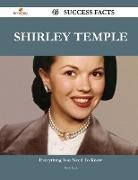Shirley Temple 45 Success Facts - Everything You Need to Know about Shirley Temple