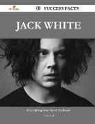 Jack White 49 Success Facts - Everything You Need to Know about Jack White