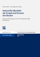 Kulturelle Identität als Grund und Grenze des Rechts