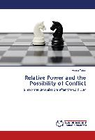Relative Power and the Possibility of Conflict