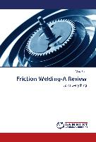 Friction Welding-A Review