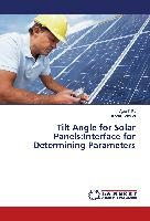 Tilt Angle for Solar Panels:Interface for Determining Parameters