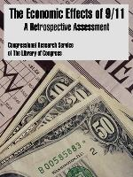 The Economic Effects of 9/11: A Retrospective Assessment