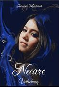 Necare - Verlockung: Bd. 1