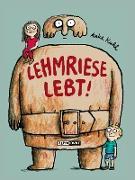 Lehmriese lebt!