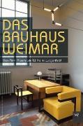 Das Bauhaus in Weimar