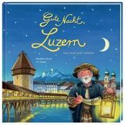Gute Nacht, Luzern