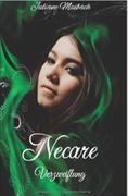 Necare -Verzweiflung: Bd. 4