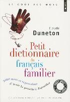 Petit dictionnaire du français familier