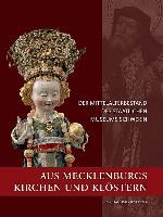 Aus Mecklenburgs Kirchen und Klöstern