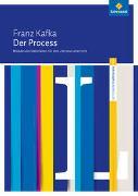 Franz Kafka: Der Process. Informationen für Lehrerinnen und Lehrer
