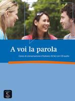 A voi la parola (A1-A2) (incl. audio CD)