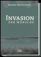 Invasion der Wünsche