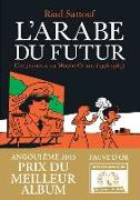 L'Arabe du futur. Vol. 1