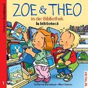 ZOE & THEO in der Bibliothek 01 (Deutsch-Rumänisch)