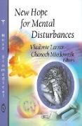 New Hope for Mental Disturbances