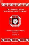 China Factor in Mod. Japanese Thou: The Case of Tachibana Shiraki, 1881-1945
