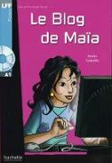 Le Blog de Maïa A1. Lektüre und Audio-CD