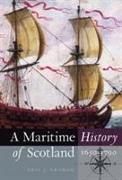 A Maritime History of Scotland, 1650-1790