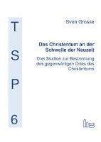 Das Christentum an der Schwelle der Neuzeit-