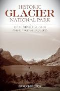 Historic Glacier National Park