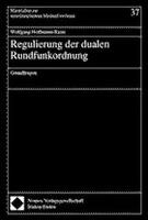 Regulierung der dualen Rundfunkordnung