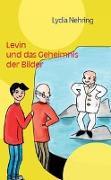Levin und das Geheimnis der Bilder