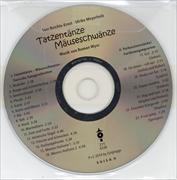 Tatzentänze Mäuseschwänze Begleit-CD