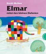 Elmar: Elmar rettet den kleinen Elefanten