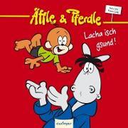 Äffle & Pferdle - Lacha isch gsund!