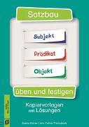 Satzbau üben und festigen. Kopiervorlagen mit Lösungen