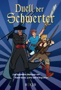 Duell der Schwerter – Drei legendäre Abenteuer von Robin Hood, Zorro und König Artus