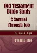 Old Testament Bible Study, 2 Samuel Through Job