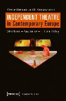 Independent Theatre in Contemporary Europe