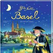 Gute Nacht, Basel