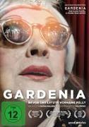 Gardenia-Bevor der letzte Vorhang fällt