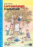 Lernwerkstatt Herbstzeit 1./2. Klasse