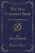 The Old Curiosity Shop, Vol. 1 of 2