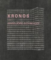 Hansjörg Schneider - KRONOS
