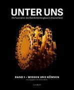 Unter uns Band I: Wissen und Können