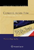 Constitutional Law: Principles and Policies