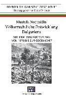 Völkerrechtliche Entwicklung Bulgariens seit dem Berliner Vertrag von 1878 bis zur Gegenwart