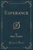 Esperance (Classic Reprint)