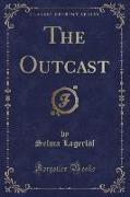 The Outcast (Classic Reprint)