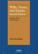 Aspen Treatise for Wills, Trusts, and Estates: Essential Terms and Concepts
