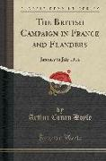 The British Campaign in France and Flanders: January to July 1918 (Classic Reprint)